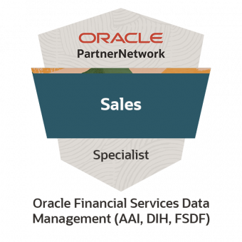 Oracle Financial Services Data Management (AAI, DIH, FSDF) Sales Specialist